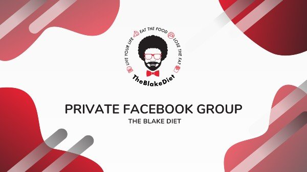 The Blake Diet Private Facebook Group